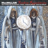 James MacMillan: Tenebrae Responsories / Choir of Westminster Cathedral