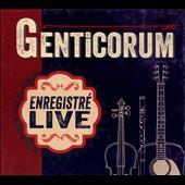 Genticorum: Enregistré Live [Digipak]