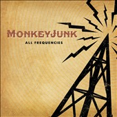MonkeyJunk: All Frequencies [Digipak]