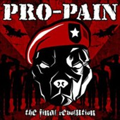 Pro-Pain: Final Revolution [Bonus Tracks] [Digipak]