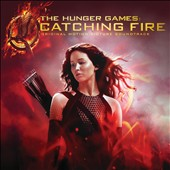 Various Artists: The Hunger Games: Catching Fire [Original Motion Picture Soundtrack] [Digipak]