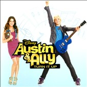 Original Soundtrack: Austin & Ally: Turn It Up