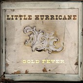 little hurricane: Gold Fever [Digipak]