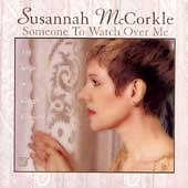 Susannah McCorkle: Someone to Watch Over Me: The Songs of George Gershwin