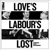 Love's Labour's Lost [Original Cast Recording]