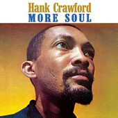 Hank Crawford: More Soul
