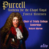 Purcell: Anthems for the Chapel Royal / Choir of Trinity College, Cambridge