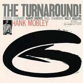 Hank Mobley: The Turnaround!