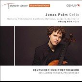 Mendelssohn, Dutilleux, Janácek & Beethoven: Works for Cello & Piano / Jonas Palm, cello; Philipp Heiß