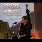 David Broza: At Masada: The Sunrise Concert With Jackson Browne And Shawn Colvin