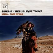 Various Artists: Siberia-Tuvan Republic