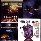 The New Christy Minstrels: Golden Classics Edition: Today/Ramblin'