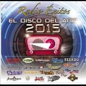 Various Artists: Radio Éxitos: El Disco Del Año 2015