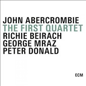 John Abercrombie/John Abercrombie Quartet: The  First Quartet [Box] *