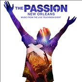 Various Artists: The Passion: New Orleans [Soundtrack]