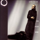 James Taylor (Soft Rock): New Moon Shine