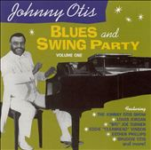 Johnny Otis: Johnny Otis Blues and Swing Party, Vol. 1