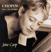 Chopin: Late Piano Works / Jane Coop, piano