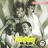 Fantasy (Club/Dance): The Best of Fantasy: You're Too Late