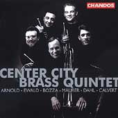 Arnold, Bozza, Dahl, et al / Center City Brass Quintet