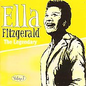 Ella Fitzgerald: The Legendary, Vol. 1