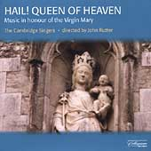 Hail! Queen of Heaven / Rutter, The Cambridge Singers