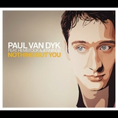 Paul van Dyk: Nothing But You [Maxi Single]