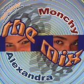 Monchy & Alexandra: The Mix