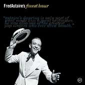 Fred Astaire: Fred Astaire's Finest Hour