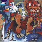 Bloch: Israel Symphony, etc / Atlas, Gandelsman, et al