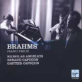 Brahms: Piano Trios / Angelich, R. & G. Capu&#231;on