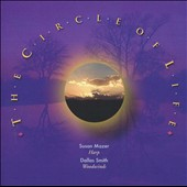 Susan Mazer & Dallas Smith/Dallas Smith (New Age)/Susan Mazer: The Circle of Life