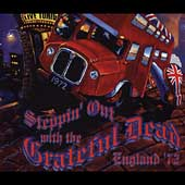 Grateful Dead: Steppin' Out with the Grateful Dead: England '72