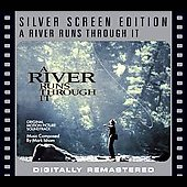 Mark Isham: A River Runs Through It [Original Motion Picture Soundtrack] [Remaster]