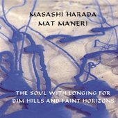 Masashi Harada: The Soul with Longing for Dim Hills and Faint Horizons *