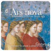 Ars Nova / A History of Music Century Vol 6