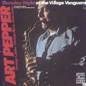 Art Pepper: Thursday Night at the Village Vanguard