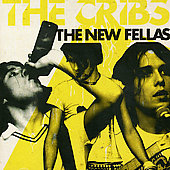 The Cribs: New Fellas