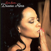 Diana Ross: Love From Diana Ross