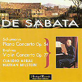 Schumann, Brahms / Arrau, Milstein, De Sabata, NYPO