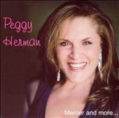 Peggy Herman: Mercer & More *