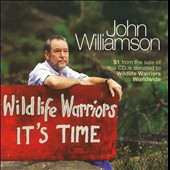 John Williamson: Wildlife Warriors: It's Time (A Tribute To Steve Irwin)