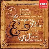 Brahms & Reinecke: Sonatas / Pahud, Bronfman