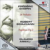 Chopin: 26 Pr&#233;ludes;  Schumann: Papillons Op 2 / Arrau