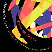 Copland: Works for Chorus / Mount, Camerata Singers