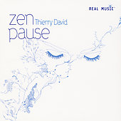 Thierry David: Zen Pause [Digipak]