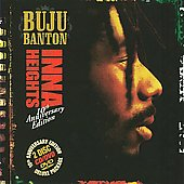 Buju Banton: Inna Heights [10th Anniversary Edition]