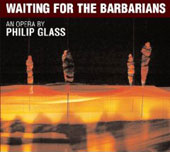 Glass: Waiting for the Barbarians / Dennis Russell Davies, et al