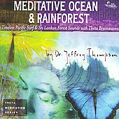 Jeffrey D. Thompson: Meditative Ocean & Rainforest [Box]