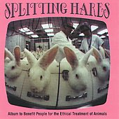 Various Artists: Splitting Hares: Album to Benefit People for the Ethical Treatment of Animals